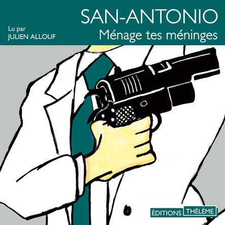 San-Antonio : Ménage tes méninges