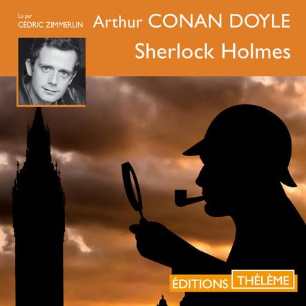 Sherlock Holmes (6 enquêtes) : La ligue des hommes roux - L'homme à la lèvre retroussée - La bande mouchetée - Le Pouce de l'ingénieur - Les 5 pépins d'orange - Le rituel des Musgraves