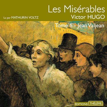 Les Misérables (Tome 5) - Jean Valjean