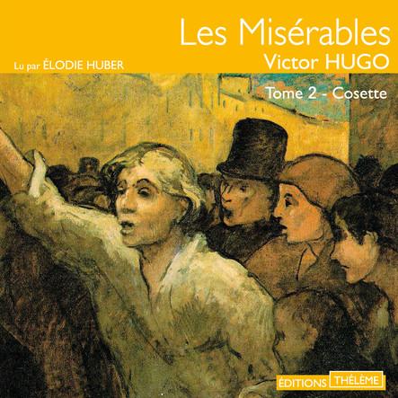 Les Misérables (Tome 2) - Cosette