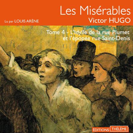 Les Misérables (Tome 4) - L'idylle de la rue Plumet et l'épopée rue Saint-Denis