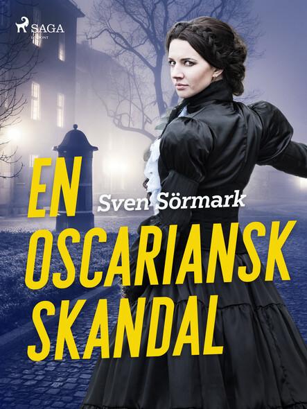En oscariansk skandal