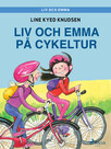 Liv och Emma: Liv och Emma på cykeltur
