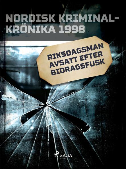 Riksdagsman avsatt efter bidragsfusk