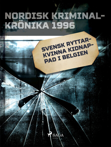 Svensk ryttarkvinna kidnappad i Belgien