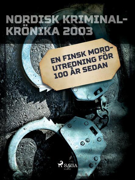 En finsk mordutredning för 100 år sedan