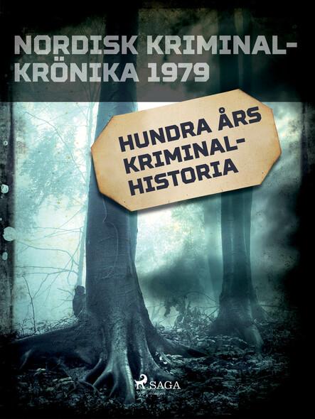 Hundra års kriminalhistoria