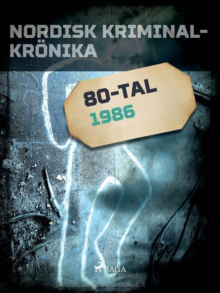 Nordisk kriminalkrönika 1986