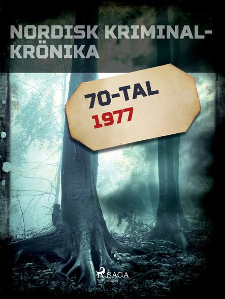 Nordisk kriminalkrönika 1977