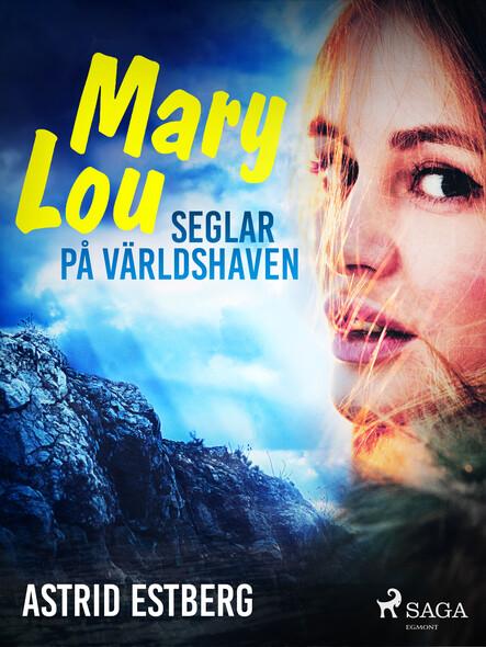 Mary Lou seglar på världshaven