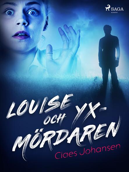 Louise och yxmördaren