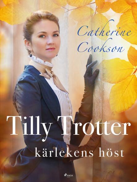 Tilly Trotter: kärlekens höst