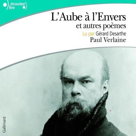 L'Aube à l'Envers, et autres poèmes