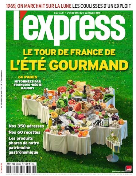 L'Express -  Juillet 2019 - Le tour de France de l'été gourmand