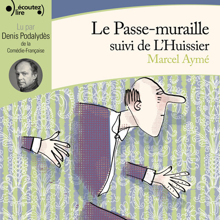Le Passe-muraille - L'huissier
