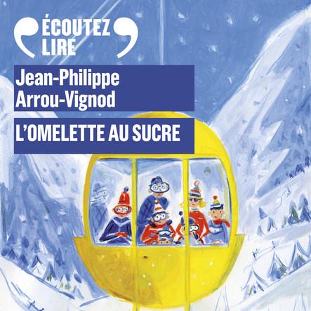 Histoires des Jean-Quelque-Chose (Tome 1) - L'omelette au sucre