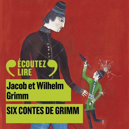 Six contes de Grimm : Blanche-neige, L'Homme à la peau d'ours, Les trois fileuses, Sept d'un coup, le hardi petit tailleur, Dame Holle, La fauvette-qui-saute-et-qui-chante