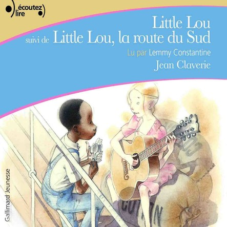 Little Lou - Little Lou, la route du Sud