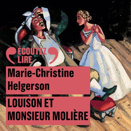 Louison et Monsieur Molière