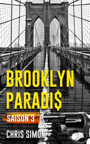 Brooklyn Paradis - Saison 3