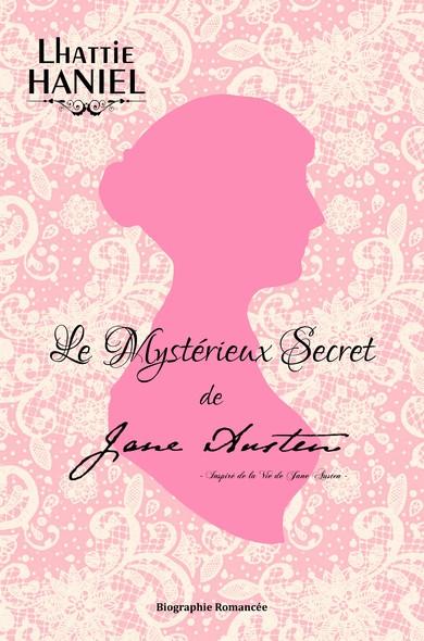 Le Mystérieux Secret de Jane Austen