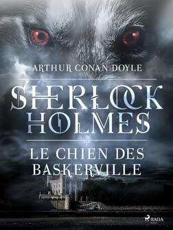 Le Chien des Baskerville | Arthur Conan Doyle