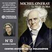 Contre-histoire de la philosophie, vol. 12.2 : le siècle du Moi II : Volumes de 7 à 12