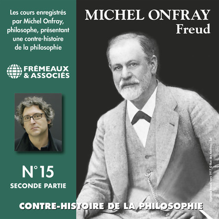 Contre-histoire de la philosophie, vol. 15.1 : Freud I : Volumes de 1 à 6