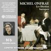 Contre-histoire de la philosophie, vol. 6.1 : Les libertins baroques II, de Gassendi à Spinoza : Volumes 1 à 7