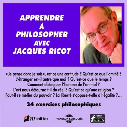 Apprendre à philosopher : 34 exercices philosophiques
