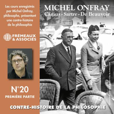 Contre-histoire de la philosophie, vol. 20.1 : Camus, Sartre, De Beauvoir : Volumes 1 à 6