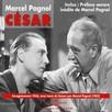 César : Enregistrement 1936 avec préface de Pagnol en 1962
