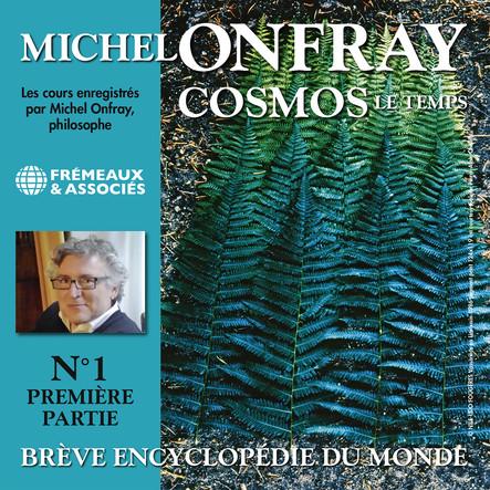 Cosmos, vol 1.1 : Le Temps - Brève encyclopédie du monde : Volumes 1 à 8