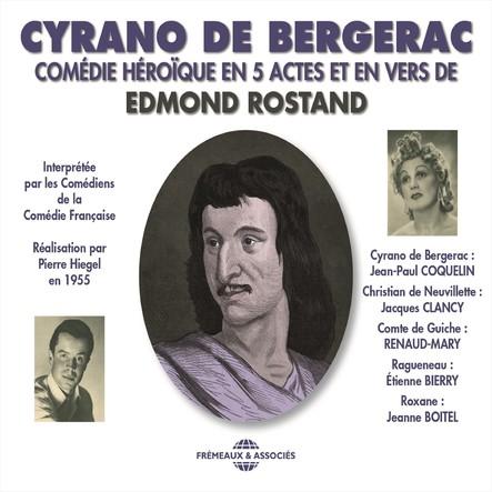Cyrano de Bergerac. Comédie Française, 1955 : Comédie héroïque en 5 actes et en vers