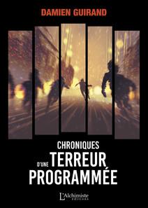 Chronique d'une terreur programmée | Guirand, Damien