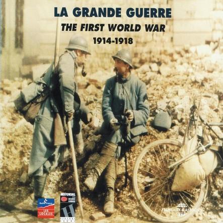 La Grande Guerre 1914-1918 (The First World War)