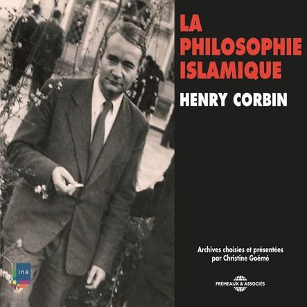 Histoire de la Philosophie. La philosophie islamique : sous la direction de Michaël Foessel