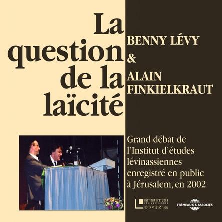 La question de la laïcité : Grand débat de l'Institut d'études lévinassiennes, Jerusalem 2002