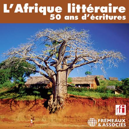 L'Afrique littéraire : 50 ans d'écritures