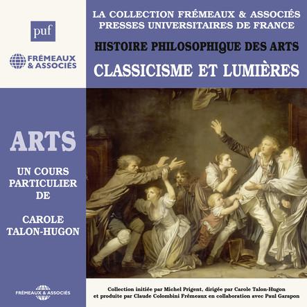 Histoire philosophique des arts, vol. 3 : Classicisme et lumières : Presses Universitaires de France
