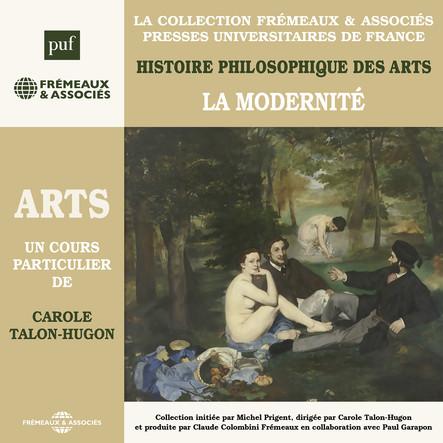 Histoire philosophique des arts, vol. 4 : La modernité : Presses Universitaires de France