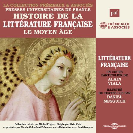 Histoire de la littérature française, vol. 1 : Le moyen-âge : Presses universitaires de France