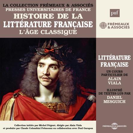 Histoire de la littérature française, vol. 3 : L'âge classique : Presses Universitaires de France