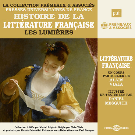 Histoire de la littérature française, vol. 4 : Les Lumières : Presses Universitaires de France