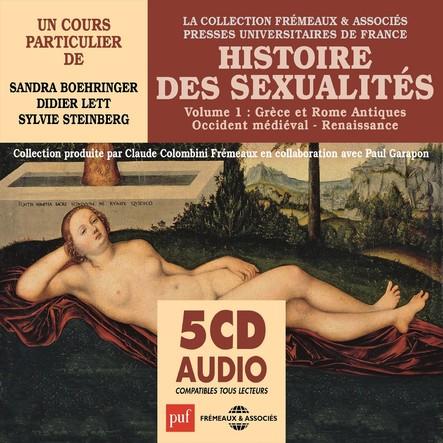 Histoire des sexualités, vol. 1 : Grèce et Rome antiques, Occident médiéval, Renaissance : Presses Universitaires de France
