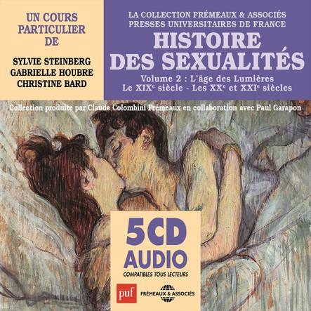 Histoire des sexualités, vol. 2 : L'âge des Lumières / le XIXe siècle / Les XXe et XXIe siècles : Presses Universitaires de France