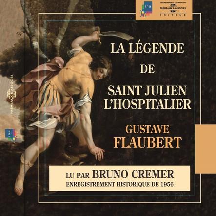 La légende de Saint Julien l'Hospitalier : Enregistrement historique de 1946