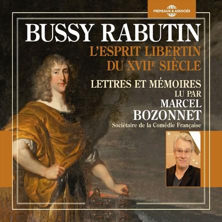L'esprit libertin du XVIIe siècle. Lettres et mémoires : Lettres et mémoires