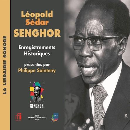 Léopold Sédar Senghor : enregistrements historiques : La librairie sonore