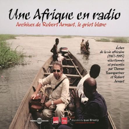 Une Afrique en radio, échos de la vie africaine 1967-1995